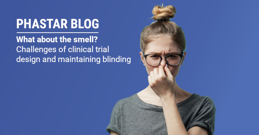 What about the smell? - Challenges of clinical trial design and maintaining blinding