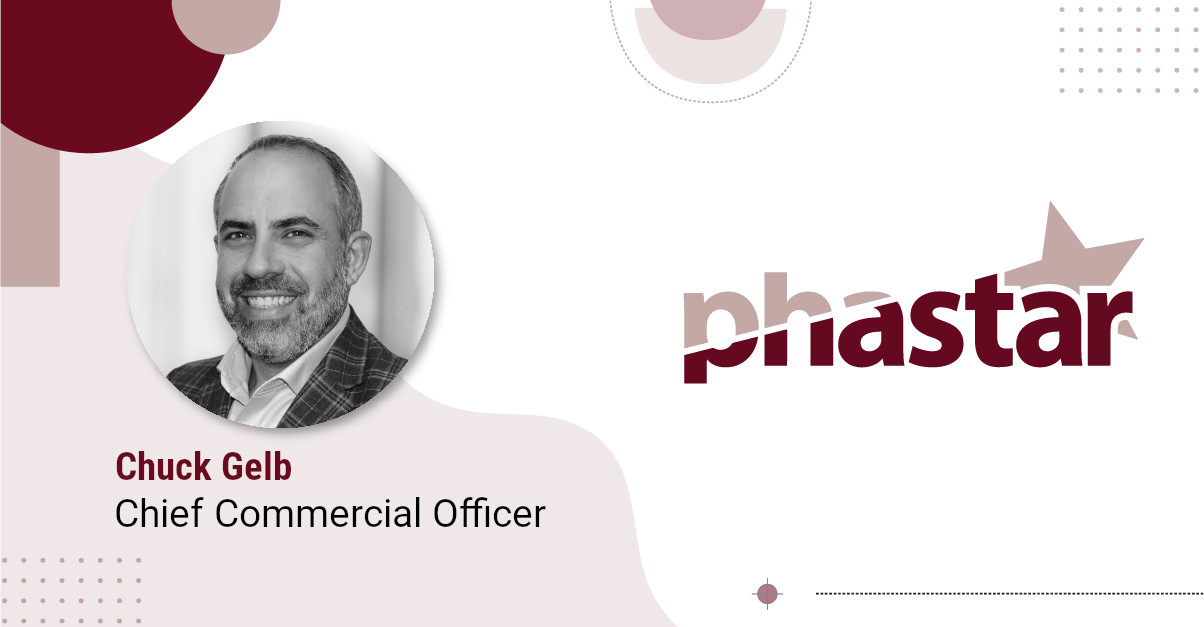 PHASTAR Names Chuck Gelb as Chief Commercial Officer