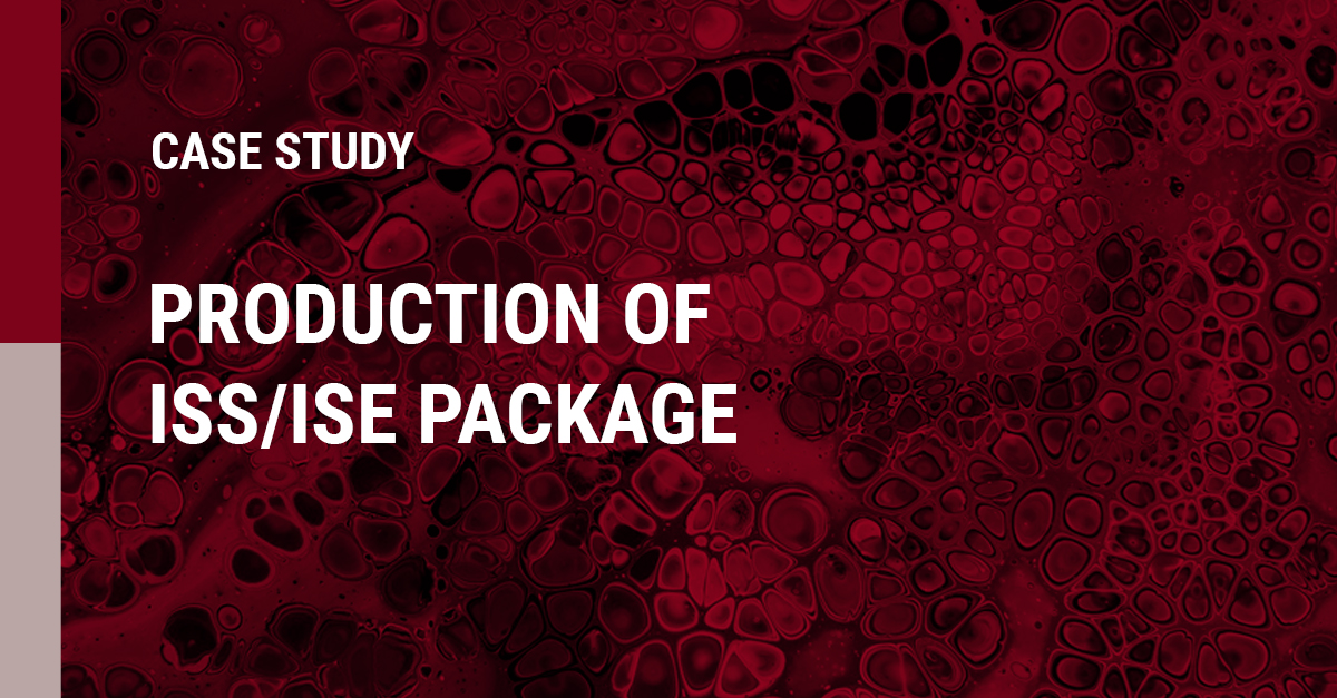 Production of ISS/ISE Package