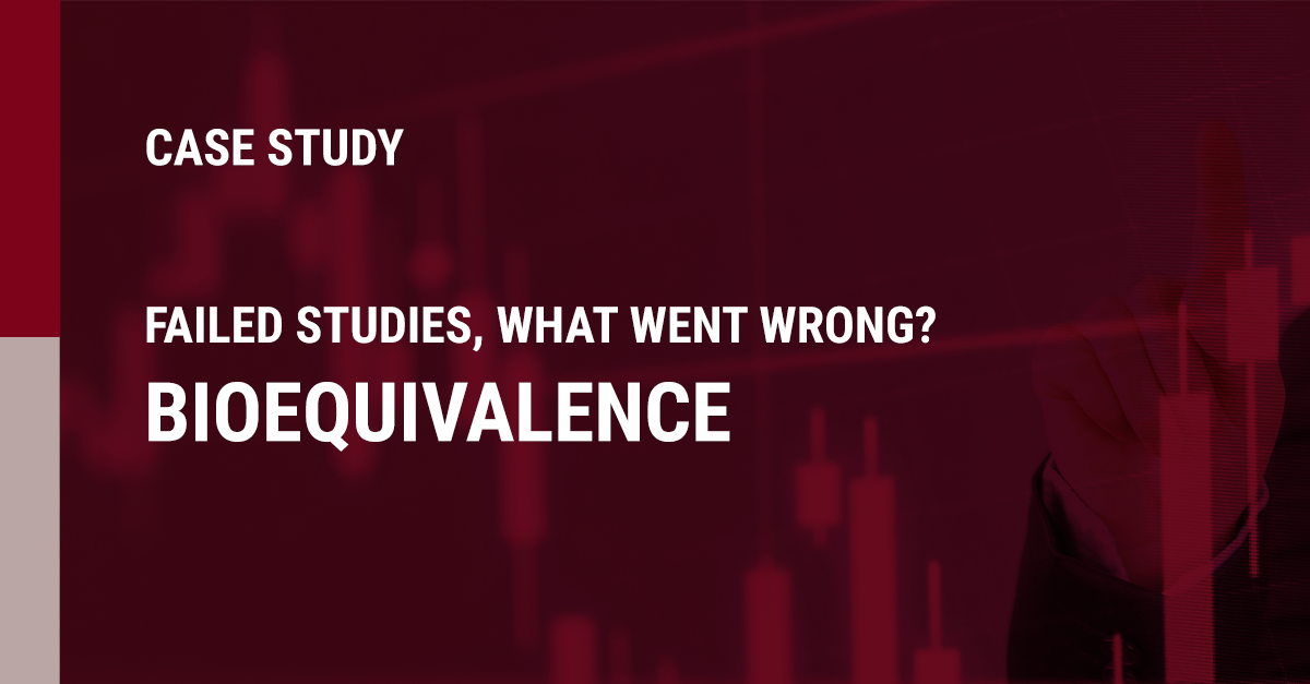 Image of the case study: Failed studies, what went wrong?  Bioequivalence