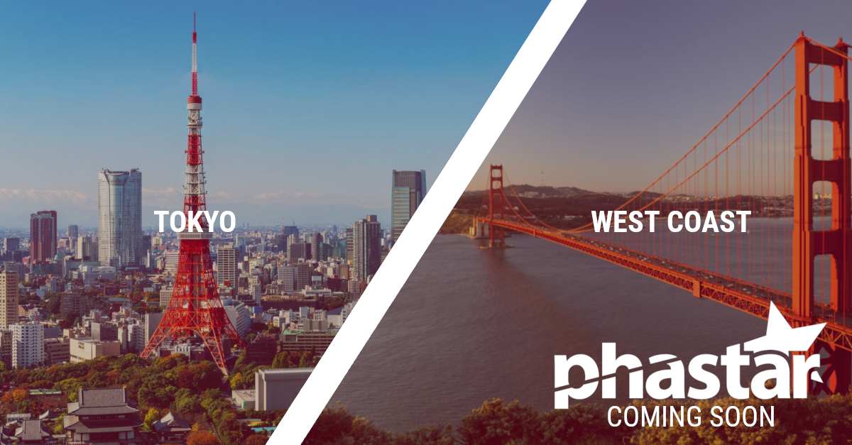 PHASTAR expanding to Tokyo, Japan and West Coast, US