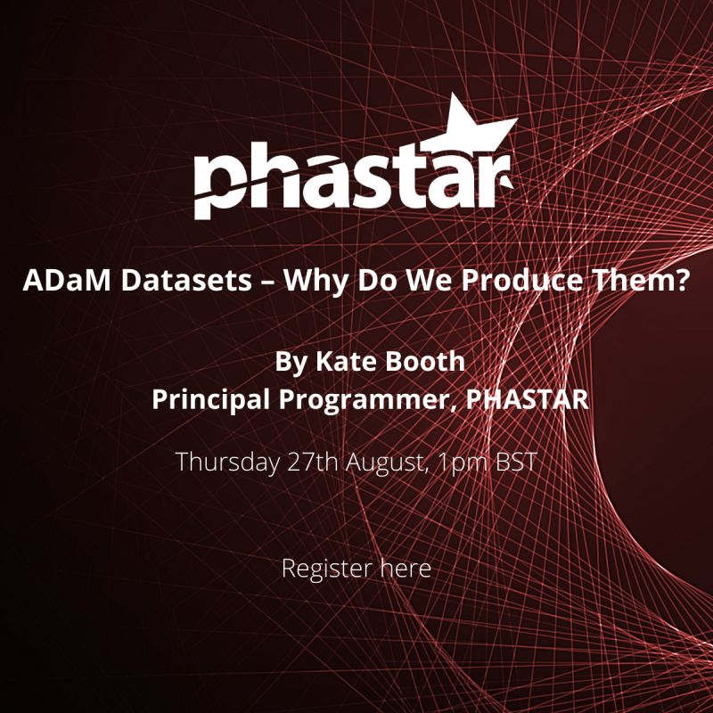 Free Webinar - ADaM Datasets - Why do we produce them?