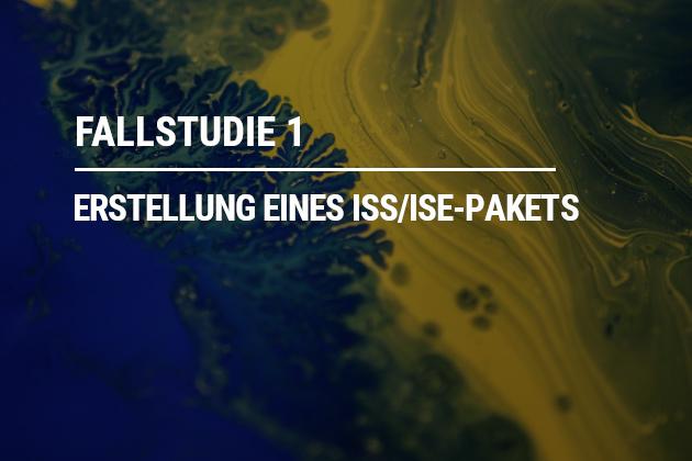Erstellung eines ISS/ISE-Pakets