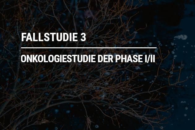 Onkologiestudie der Phase I/II