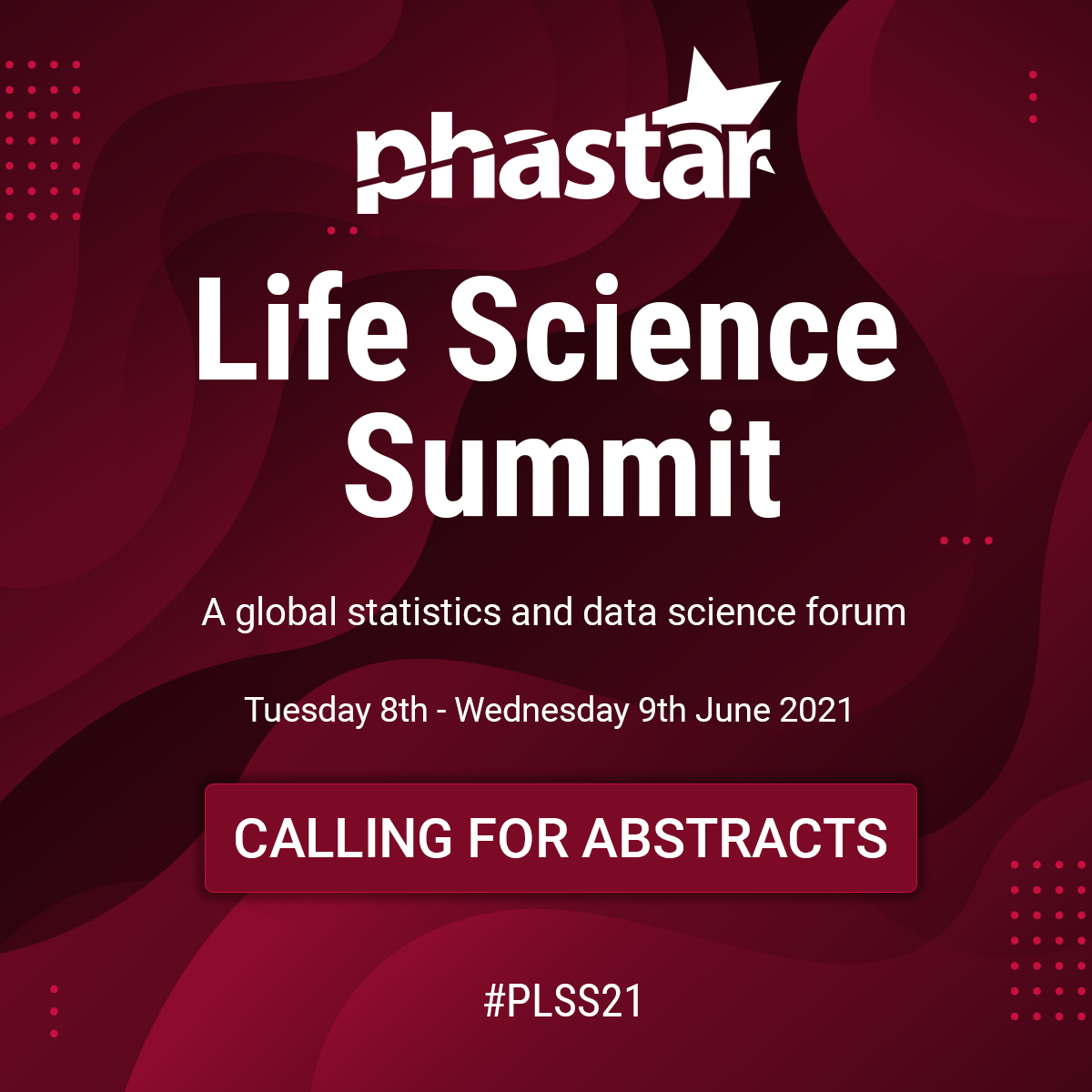 PHASTAR's Life Science Summit 2021 - Now calling for abstracts!