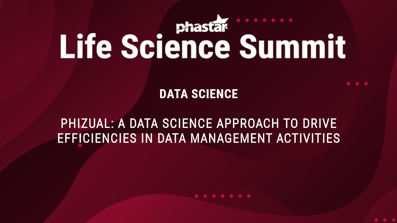 PHIZUAL a data science approach to drive efficiencies in data management activities