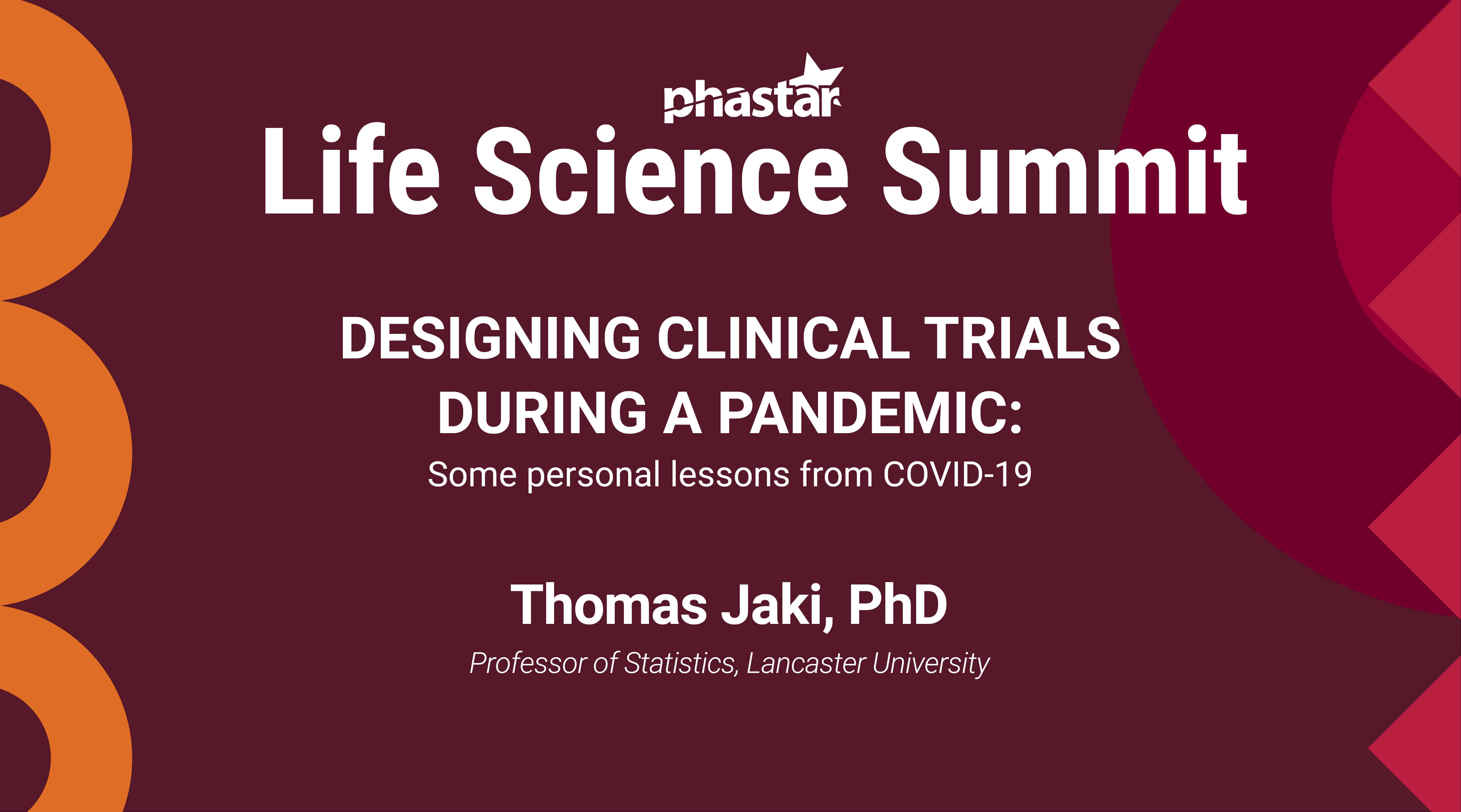Designing Clinical Trials During a Pandemic - Some Personal Lessons From COVID-19
