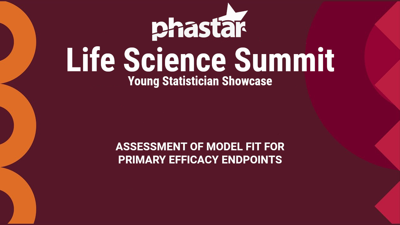 Title card for the presentation: Assessment of model fit for primary efficacy endpoints
