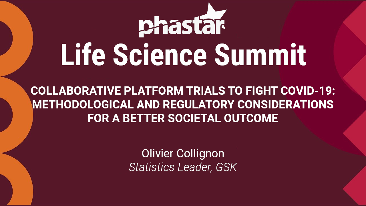 Collaborative Platform Trials to Fight COVID-19: Methodological and Regulatory Considerations for a Better Societal Outcome