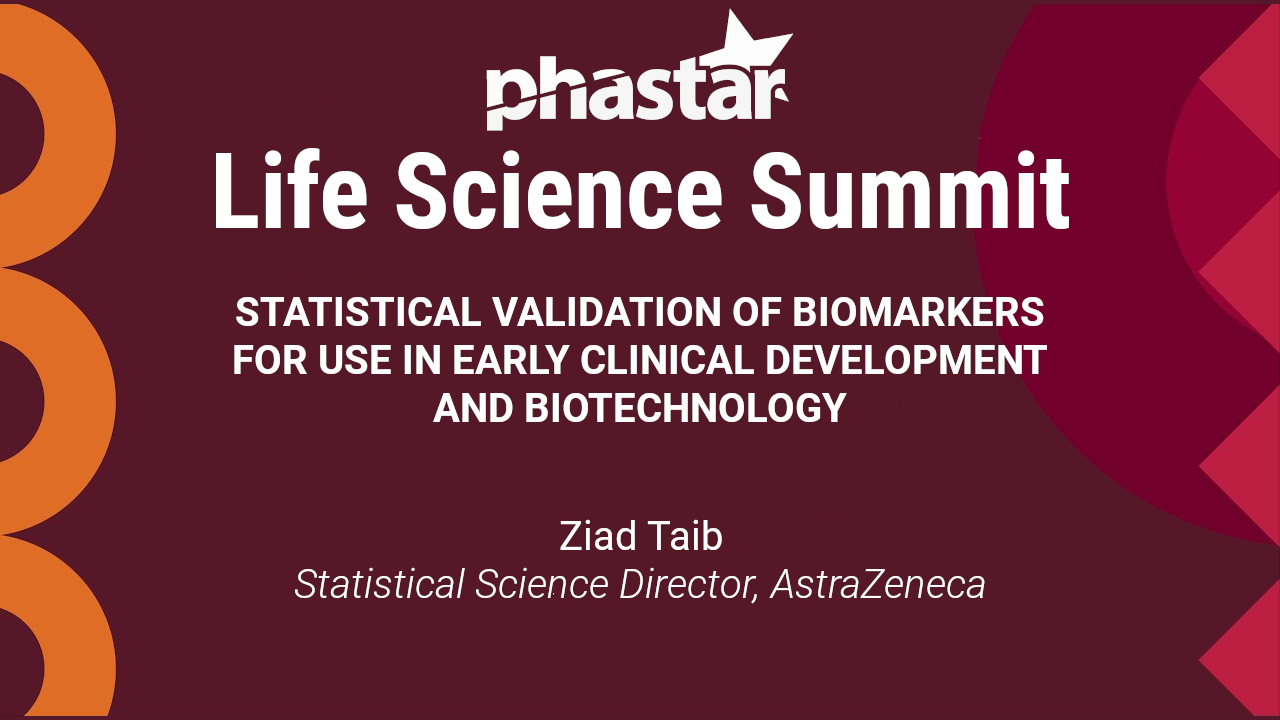 Statistical Validation of Biomarkers for Use in Early Clinical Development and Biotechnology
