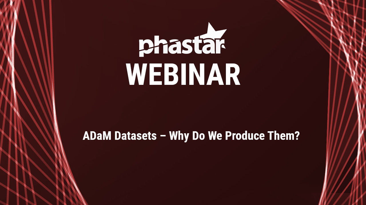 ADaM datasets - Why do we produce them?